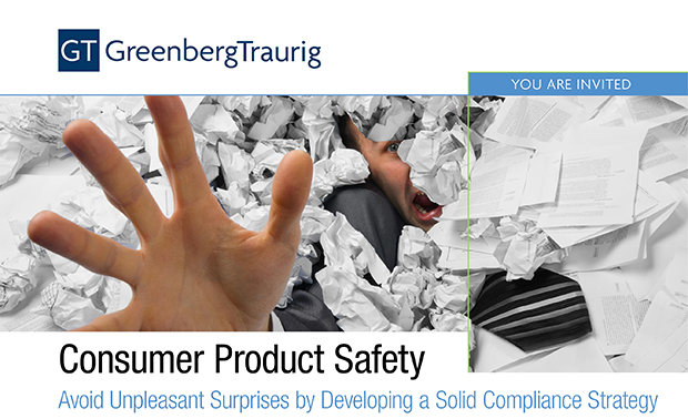 Greenberg Traurig Consumer Product Safety Seminar